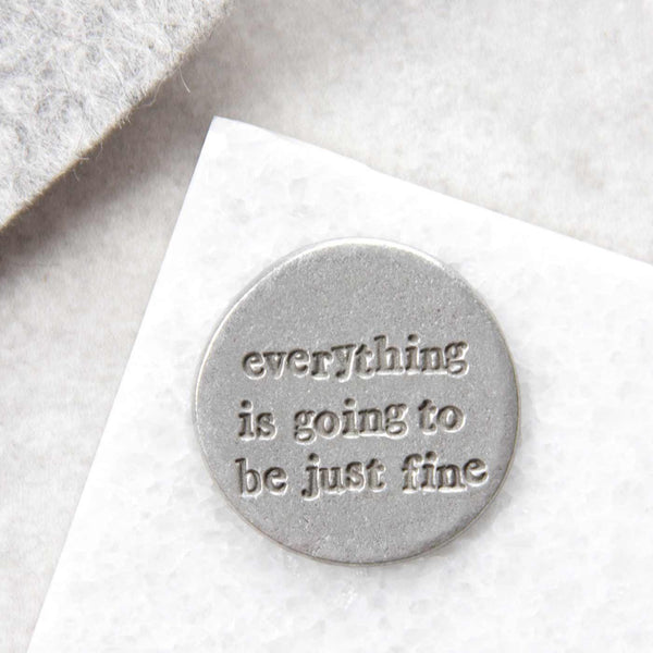 'Going To Be Just Fine' Pocket Token Gifts