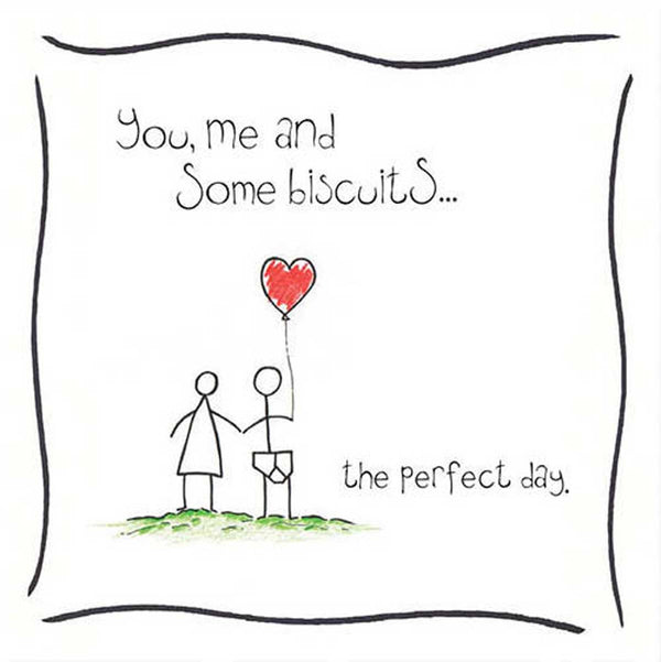 You, Me and Biscuits Love Card