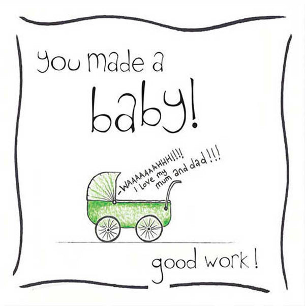 You Made A Baby New Baby Card