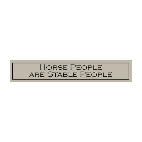 Horse People Are Stable People
