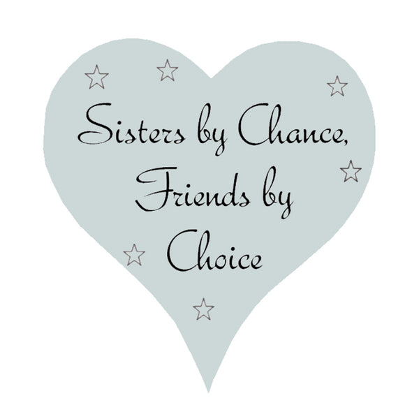 Sisters By Chance - Heart