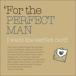 For The Perfect Man Greeting Card