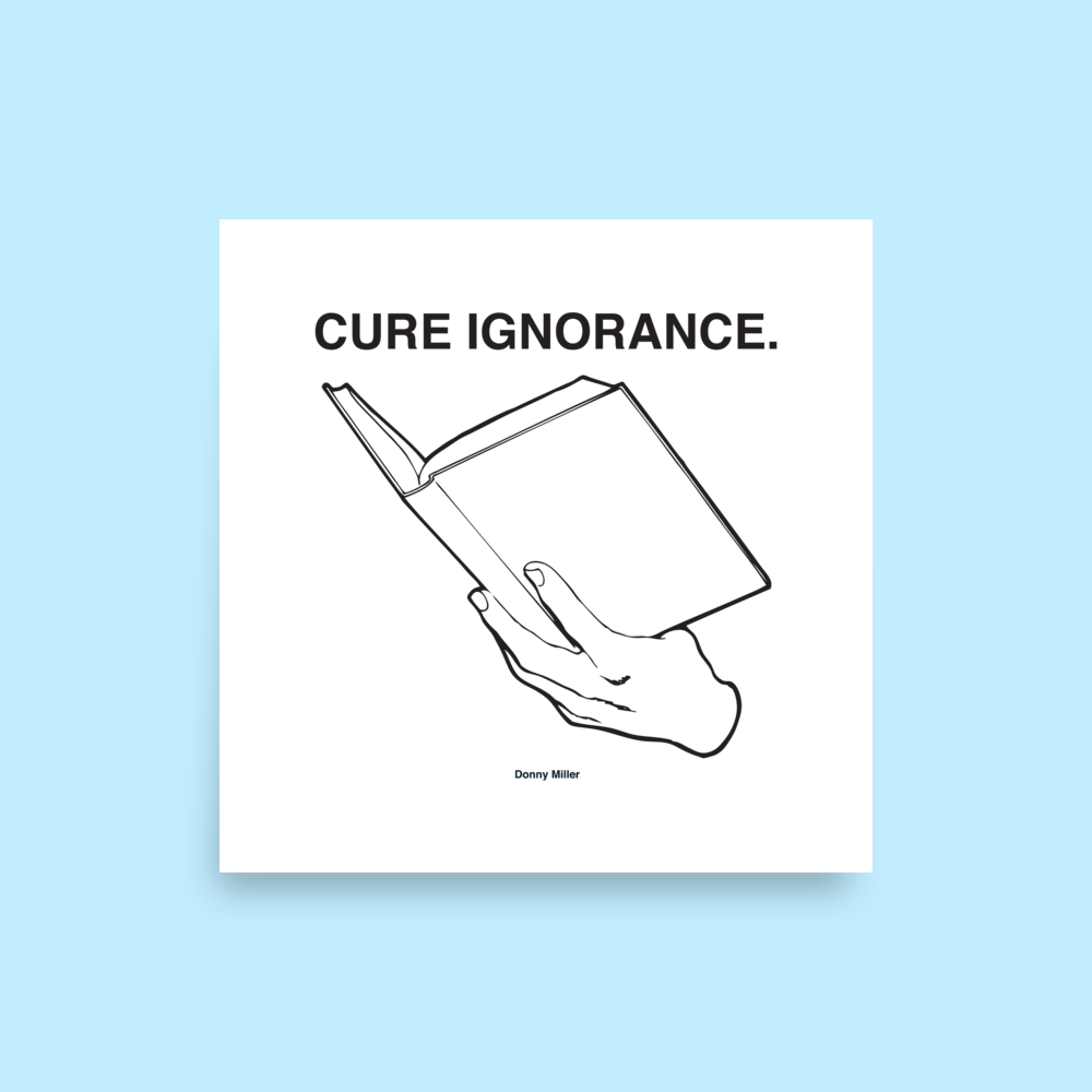 Cure Ignorance Poster
