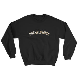 Unemployable Unisex Sweatshirt - When Lambo?