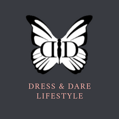 Dress & Dare Lifestyle