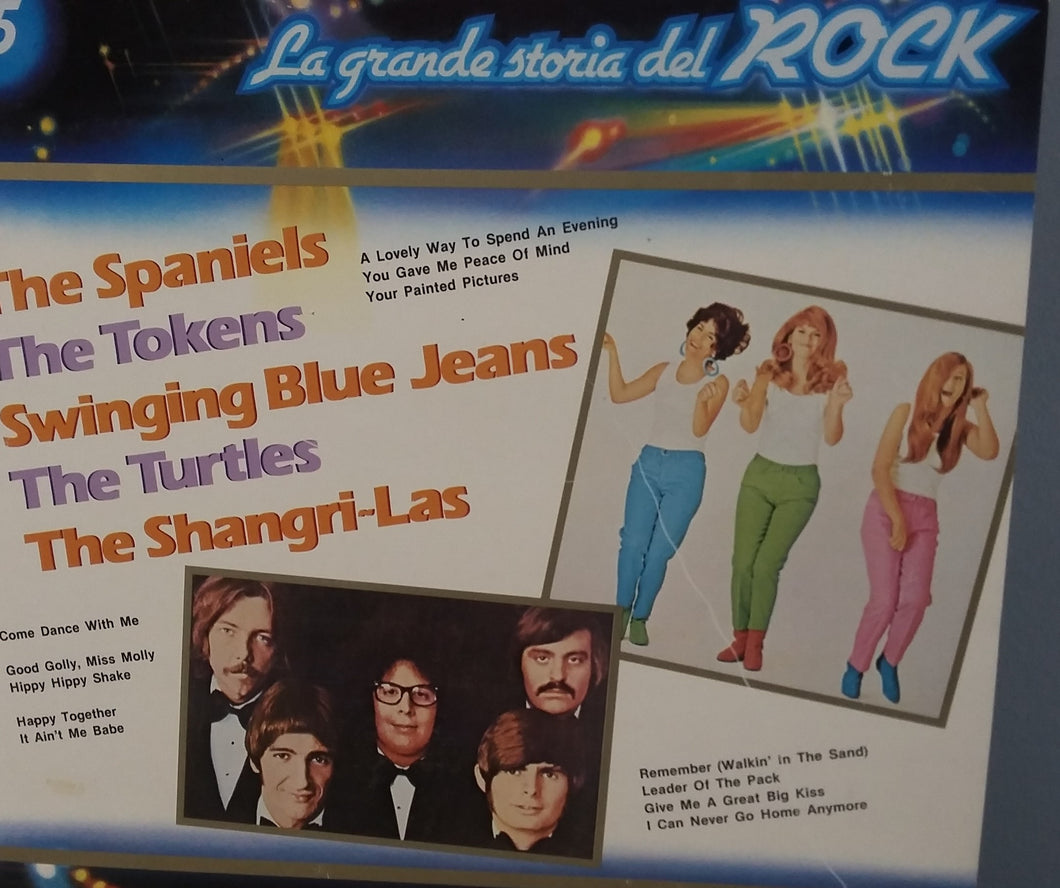La Grande Storia Del Rock / The Spaniels / The Tokens / Swinging Blue Jeans / The Turtles / The Shangri-Las - LP (used)