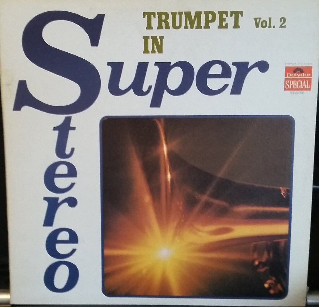 Various ‎/ Trumpet Vol.2 in Super Stereo - LP (used)