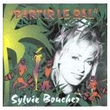 Sylvie Bouchez / Partir le Party - CD (used)