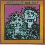 Hardcore Holiday [Audio CD] Unknown