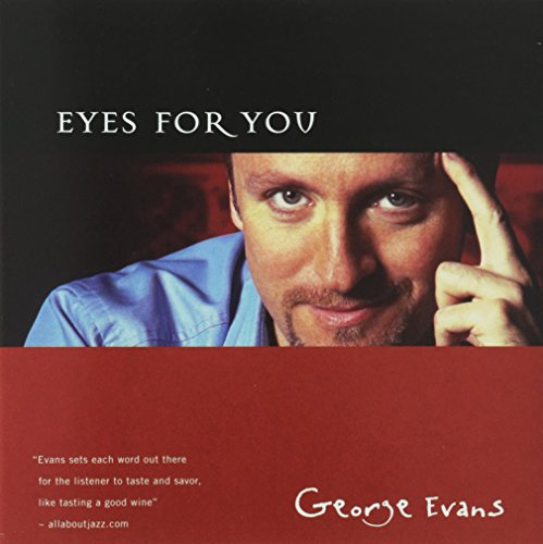 Eyes for You [Audio CD] George Evans; Reg Schwager; Denny Christianson; Mark Eisenman; Neil Swainson; Cole Porter; Al Dubin; Harry Warren and Fred Raulston