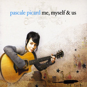 Me Myself & Us [Audio CD] Pascale Picard; Ricard Pascale and Dominique Grand