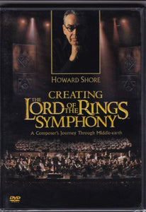 Howard Shore Creating the Lord of the Rings Symphony [DVD]