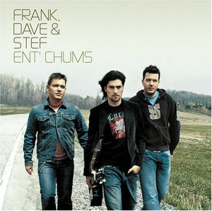 Ent'chums [Audio CD] Frank, Dave & Stef