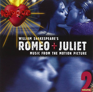 Romeo And Juliet Vol. 2 [Audio CD] Nellee Hooper and Various Artists