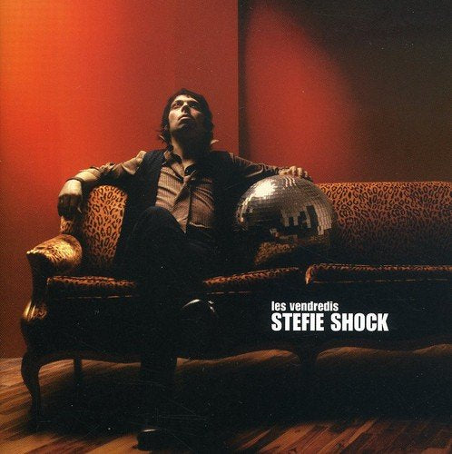 Stefie Shock / Les Vendredis - CD (Used)