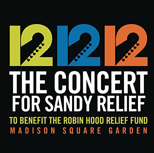 12-12-12 The Concert For Sandy Relie F [Audio CD] Various