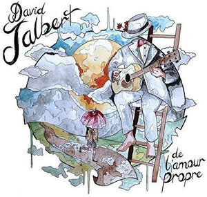 David Jalbert / De L'Amour Propre - CD