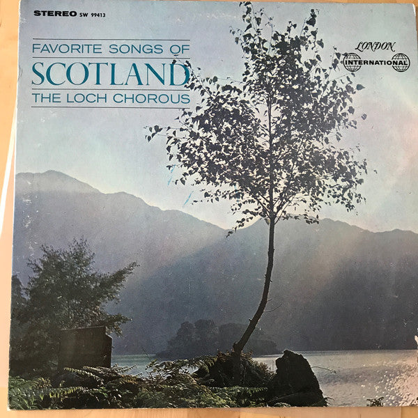 The Loch Chorous / Favorite Songs Of Scotland - LP (used)