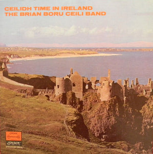The Brian Boru Ceili Band / Ceilidh Time In Ireland - LP (used)