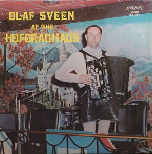 Olaf Sveen / Olaf Sveen At The Hofbrauhaus - LP (used)