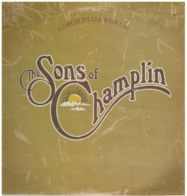 The Sons Of Champlin / A Circle Filled With Love - LP (used)