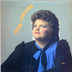 Anne Cormier / Vol. 1 - LP (Used)