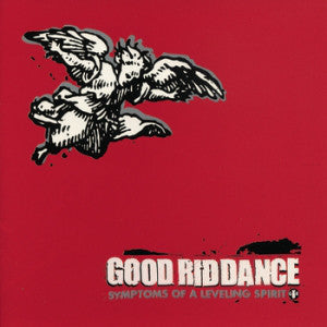 Good Riddance ‎/ Symptoms Of A Leveling Spirit - LP