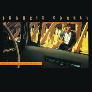 Francis Cabrel ‎/ Photos De Voyages - LP