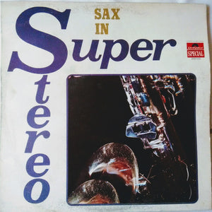 Peter Loland Orchester / Sax In Super Stereo - LP (used)