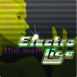Electro Lise ‎/ Fluo Musik - CD Used