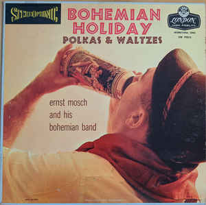 Ernst Mosch And His Bohemian Band / Bohemian Holiday (Polkas & Waltzes) - LP (used)