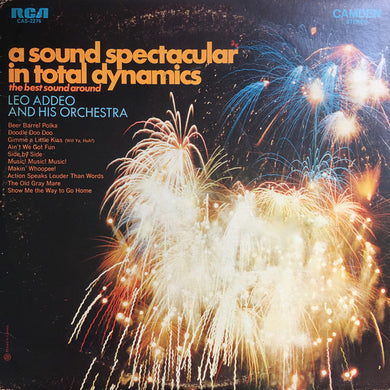 Leo Addeo And His Orchestra ‎/ A Sound Spectacular In Total Dynamics - LP Used