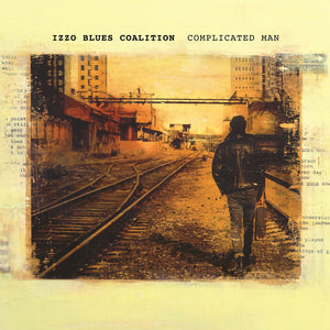 Izzo Blues Coalition ‎/ Complicated Man - LP