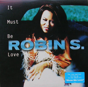 Robin S. ‎/ It Must Be Love - LP Used 12''
