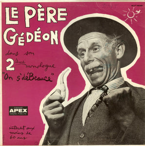 Le Père Gédéon / On S'DéBeauce - LP (Used)