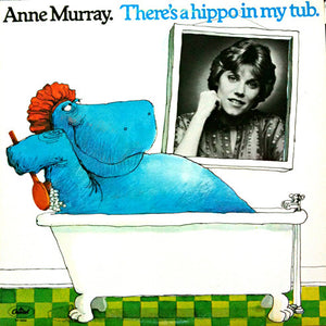 Anne Murray ‎/ There's A Hippo In My Tub - LP Used