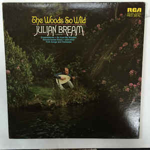 Julian Bream / The Woods So Wild - LP (used)