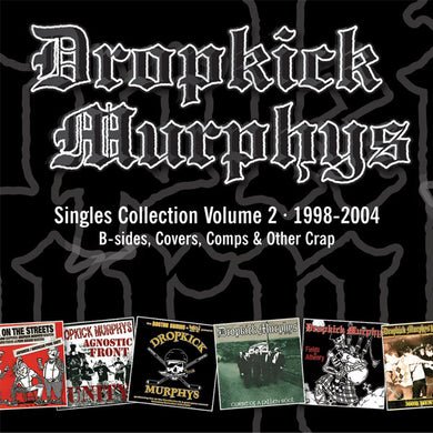 Dropkick Murphys ‎/ Singles Collection Volume 2 - CD