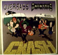 Overbass & Anonymus / Live Crash - LP (used)