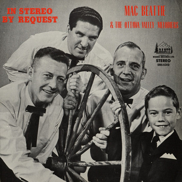 Mac Beattie & Ottawa Valley Melodiers / In Stereo By Request - LP (used)