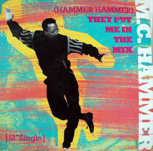 "MC Hammer ‎/ (Hammer Hammer) They Put Me In The Mix / Cold Go M.C. Hammer - LP 12"" Used"