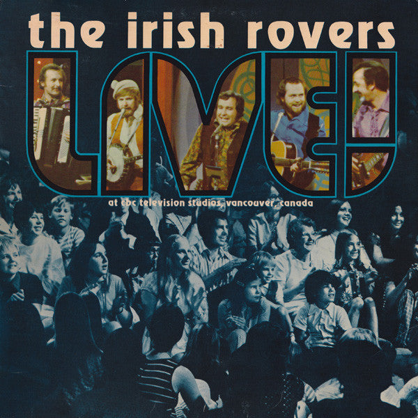 The Irish Rovers ‎/ Live! - LP (used)