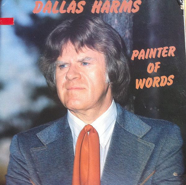 Dallas Harms ‎/ Painter Of Words - LP (used)