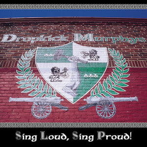 Dropkick Murphys ‎/ Sing Loud, Sing Proud! - CD