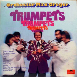 Max Greger Orchestra ‎/ Trumpets - LP (used)
