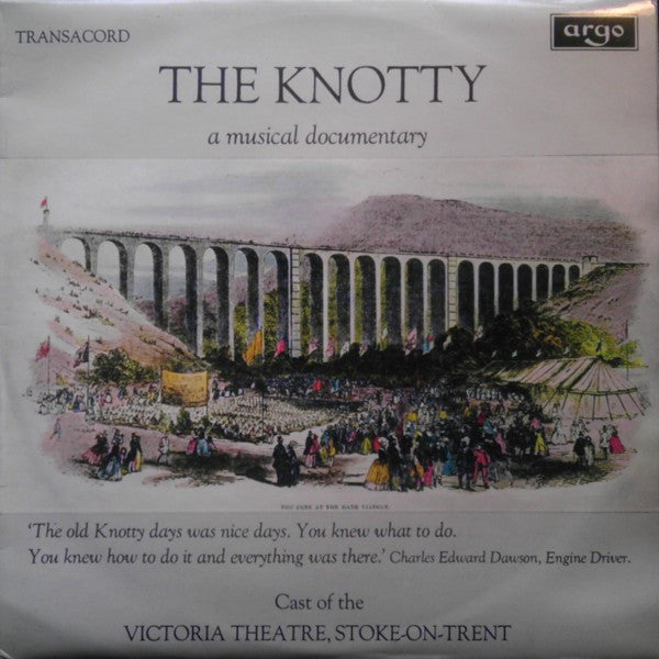 Cast Of The Victoria Theatre, Stoke-On-Trent / The Knotty A Musical Documentary - LP (used)