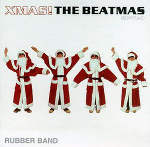 Rubber Band / Xmas! The beatmas - CD