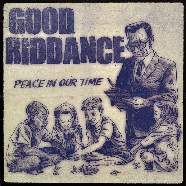 Good Riddance ‎/ Peace In Our Time - LP