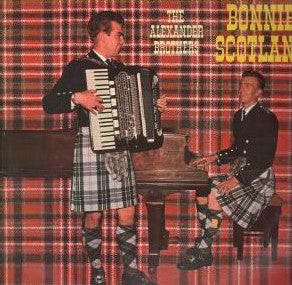 The Alexander Brothers / Bonnie Scotland - LP (used)