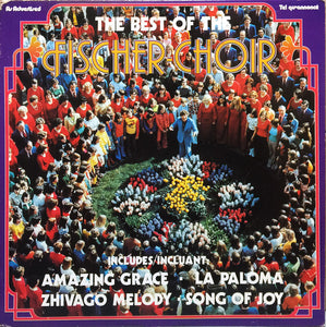 The Fischer Choir ‎/ The Best Of The Fischer Choir - LP (used)